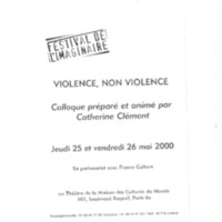 "Programme du colloque ""Violence, non violence"" (2000 ; Paris, France)"